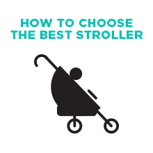 How To Choose the Best Stroller